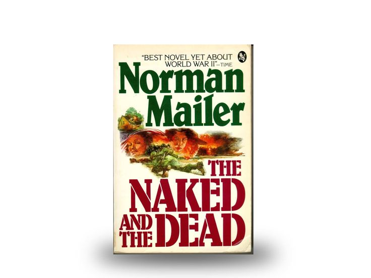 The Naked And The Dead – Norman Mailer
