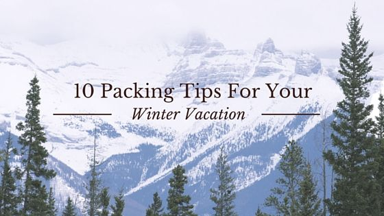 10 Packing Tips for your Winter Vacation + Sweepstakes Opportunity | Verbal Gold Blog | Bloglovin
