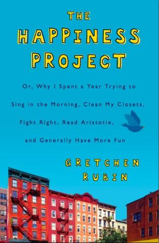 The Happiness Project...looks like I need to check this out at the library next...sitting on the nightstand