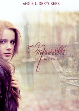 Couverture du livre : Le fruit d'un amour impossible, tome 2