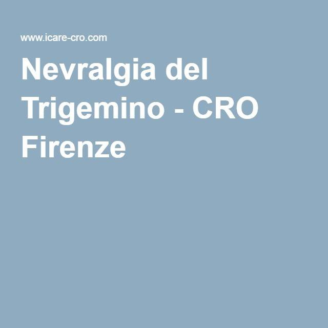 Nevralgia del Trigemino - CRO Firenze