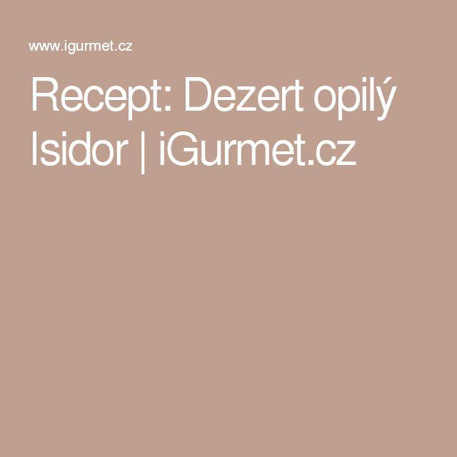 Recept: Dezert opilý Isidor | iGurmet.cz