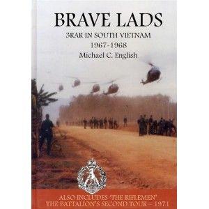 Brave Lads -  military Battalion history of Australian Army 3 Battalion RAR Australians in the Vietnam War. http://booksonwaraustralia.com/vietnam-war-/179-brave-lads-3rar-in-vietnam-war-9780980567403.html