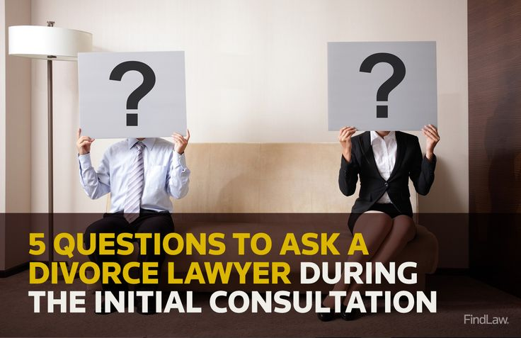 5 questions to ask a #divorce lawyer during the initial consultation
