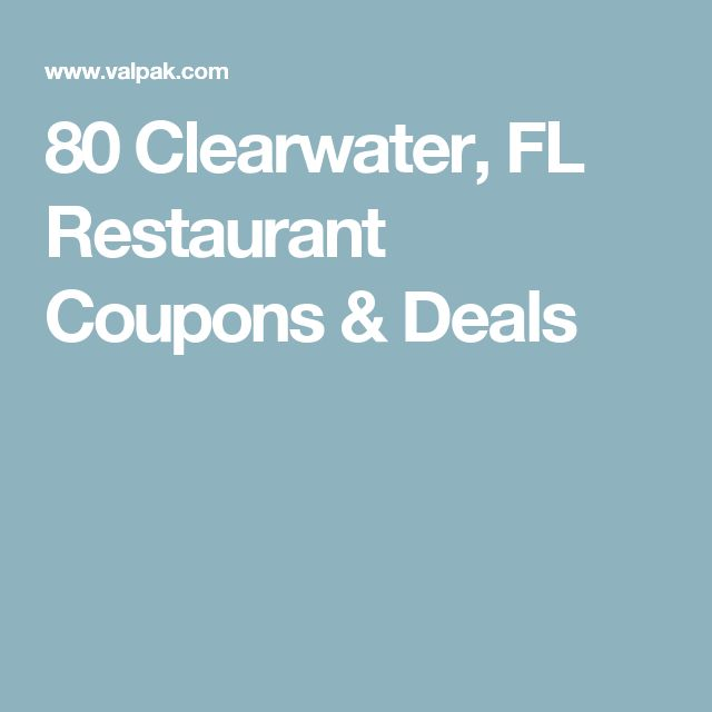 80 Clearwater, FL Restaurant Coupons & Deals
