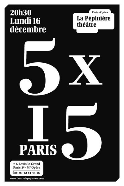 théatre La pépiniére - 5 x 15 Paris