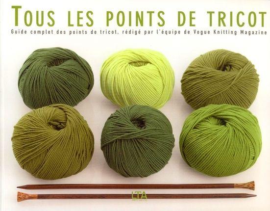 """""""Tous les points de tricot - Guide complet des points de tricot"""" de Vogue Knitting Magazine, éditions LTA - Le Temps Apprivoisé"""