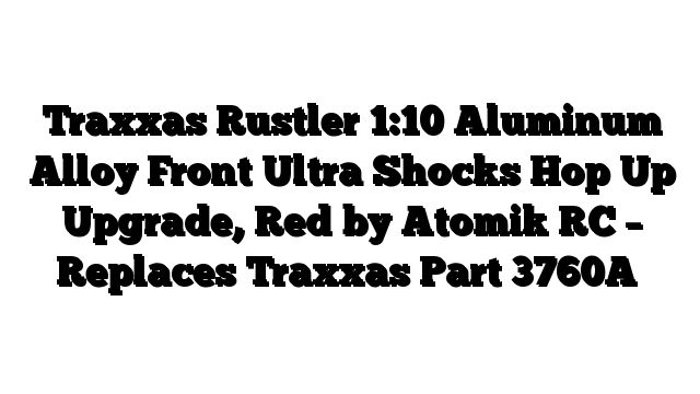 Traxxas Rustler 1:10 Aluminum Alloy Front Ultra Shocks Hop Up Upgrade, Red by Atomik RC - Replaces Traxxas Part 3760A - http://techstronics.com/reviews/hobbies/rc-cars/traxxas/traxxas-rustler-110-aluminum-alloy-front-ultra-shocks-hop-up-upgrade-red-by-atomik-rc-replaces-traxxas-part-3760a/  - #Traxxas