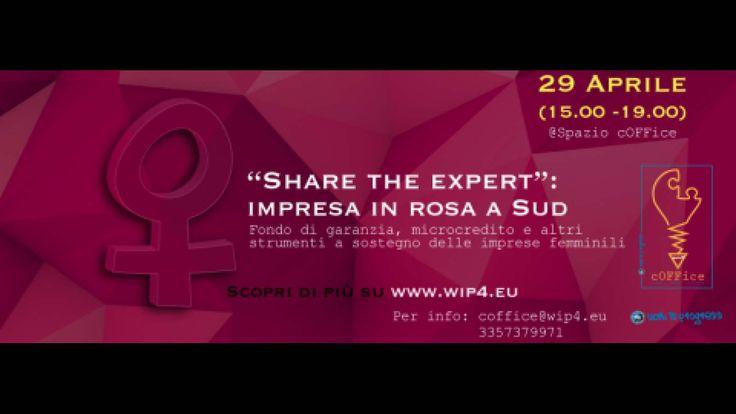 #WIP4WOMEN Impresa in Rosa a Sud il 29 Aprile a Galatone con il format Share the Expert che ti consente di condividere un esperto con altri utenti