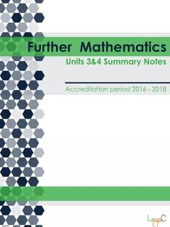 2016 Further Mathematics Summary Notes