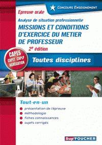 Sylvie Pierre - Missions et conditions d'exercice du métier de professeur - Oral CAPES, CAPET, CAPLP, agrégation. https://hip.univ-orleans.fr/ipac20/ipac.jsp?session=14745S029575S.1290&profile=scdcas&source=~!la_source&view=subscriptionsummary&uri=full=3100001~!579836~!0&ri=15&aspect=subtab48&menu=search&ipp=25&spp=20&staffonly=&term=Missions+et+conditions+d%27exercice+du+m%C3%A9tier+de+professeur&index=.GK&uindex=&aspect=subtab48&menu=search&ri=15