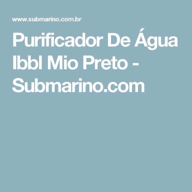Purificador De Água Ibbl Mio Preto - Submarino.com