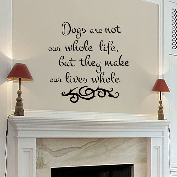 Wall Decals Dogs Are Not Our Whole Life Quote Decal Vinyl Sticker Heart Home Decor Dogs