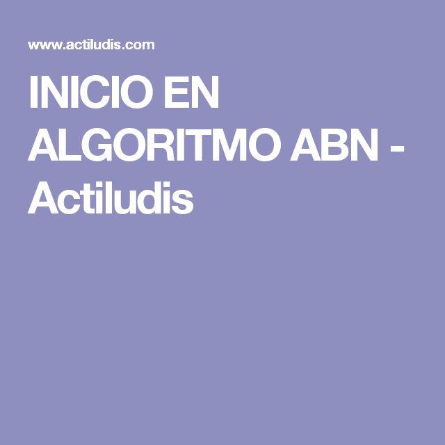 INICIO EN ALGORITMO ABN - Actiludis