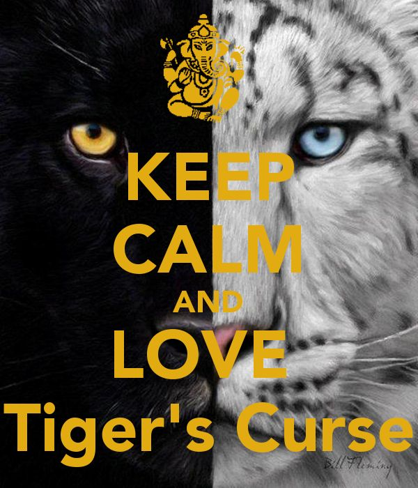 Tigers curse | KEEP CALM AND LOVE Tiger's Curse - KEEP CALM AND CARRY ON Image ...