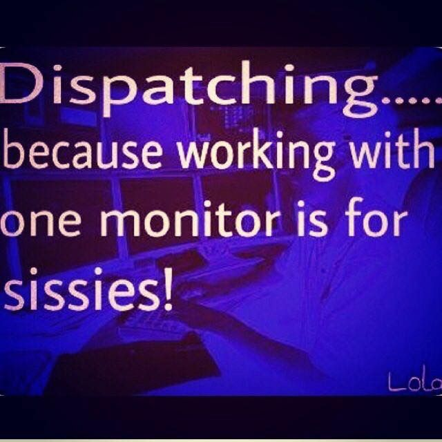 348 best Itu0027s What I Do images on Pinterest Madness, Police - dispatcher duties