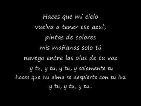 Pablo Alboran Solamente tu con letra - YouTube brindis