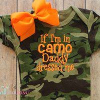 Camoflauge Baby Bodysuit and Bow  - Camo - Baby Girls - Daddy Dressed Me - Baby Shower Gifts - Hunting - Redneck - Country - Pink - Orange