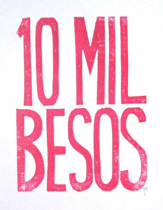 One of my favorite things to do when I first started learning Spanish was send EVERYONE thousands of kisses.  Still is.  :) - ten thousand kisses