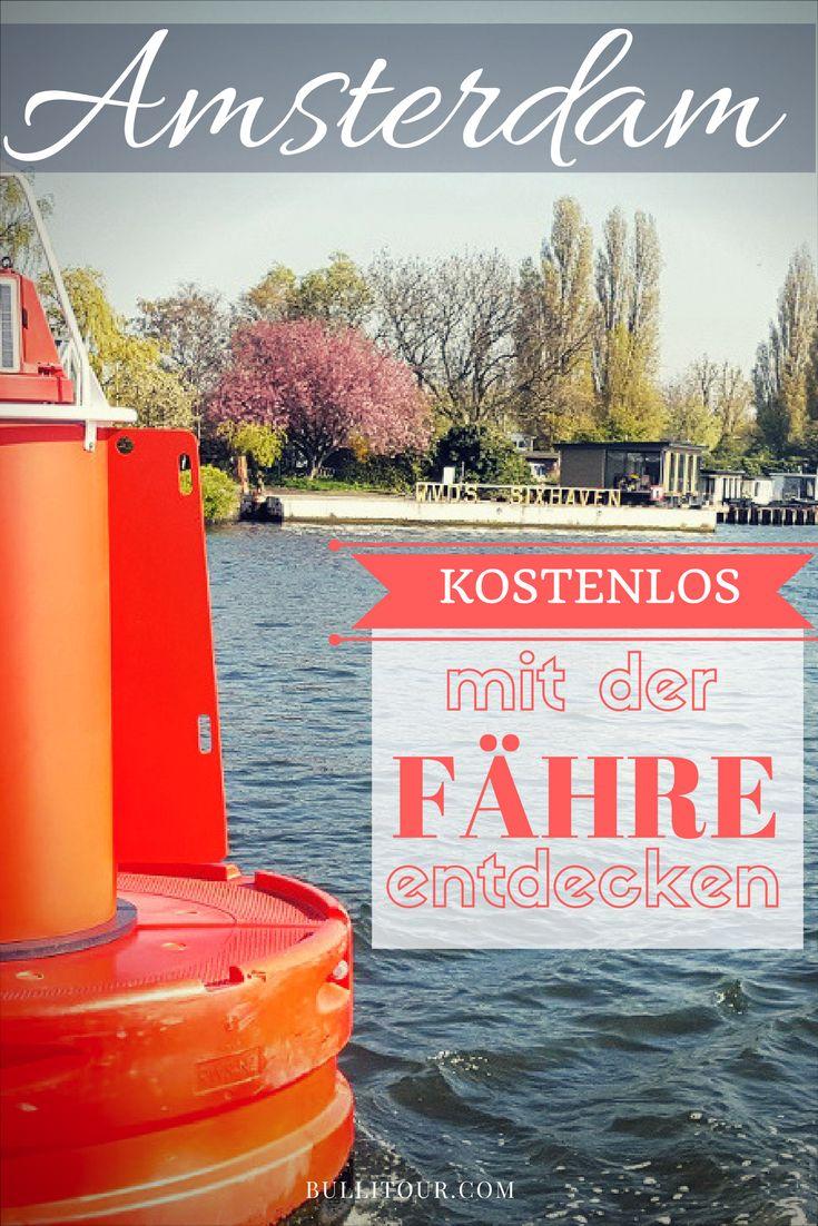 Tipp für deine Städtereise nach Amsterdam: Es gibt die Möglichkeit kostenlos Fähren zu nutzen, um in den Norden der Stadt zu kommen. #amsterdam