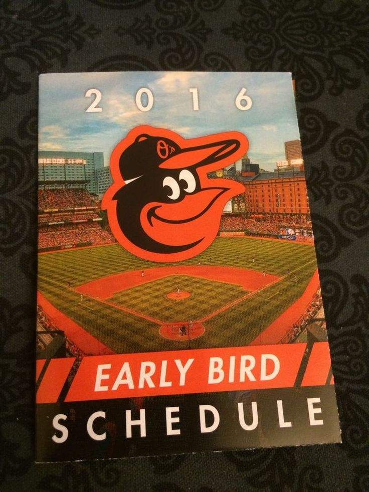 2016 Baltimore Orioles Baseball Pocket Schedule Early Bird Schedule 2016