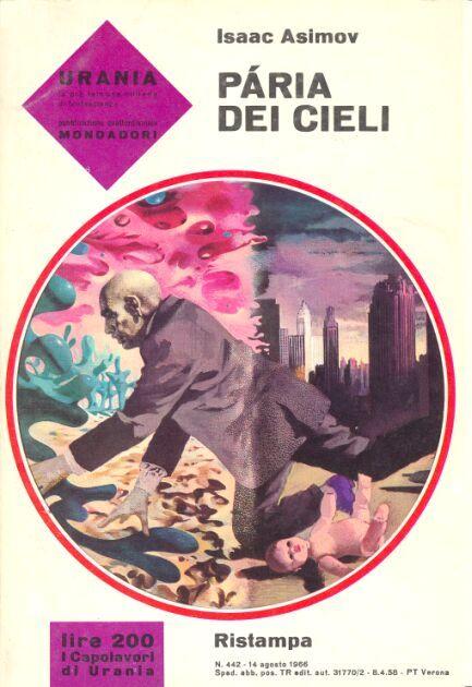 442  PARIA DEI CIELI 14/8/1966  PEBBLE IN THE SKY  Copertina di  Karel Thole   ISAAC ASIMOV