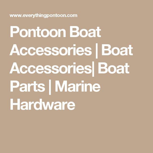 Pontoon Boat Accessories | Boat Accessories| Boat Parts | Marine Hardware