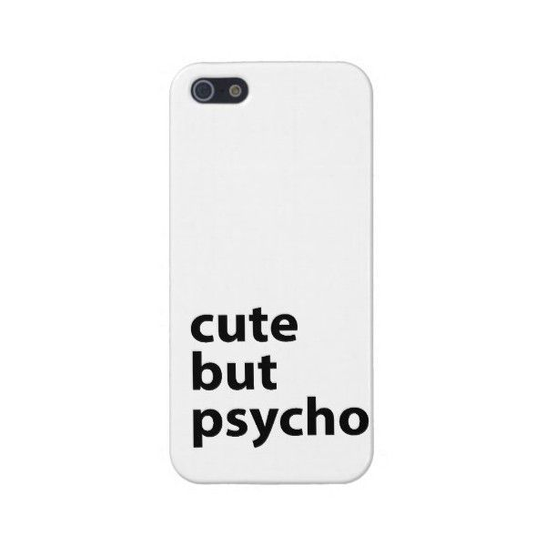 Cute But Psycho Cases For Iphone 5 ($34) ❤ liked on Polyvore featuring accessories, tech accessories, phone case, iphone case, iphone cover case e apple iphone cases