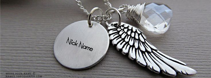 Your name is beautiful like you❤. Write your name on  facebook covers and make it awesome. You will love these  Angel Wing Necklace name cover