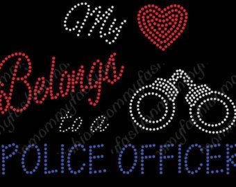 PROUD police officer girlfriend | police officer wife my heart belong s girlfriend rhinestone transfer ...