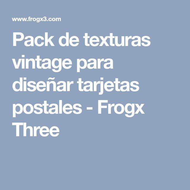 Pack de texturas vintage para diseñar tarjetas postales - Frogx Three