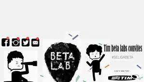 Resultado de imagem para tim beta lab