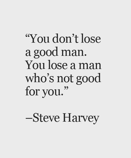 You Dont Lose A Good Man Quotes Lost Myself Quotes Good Man