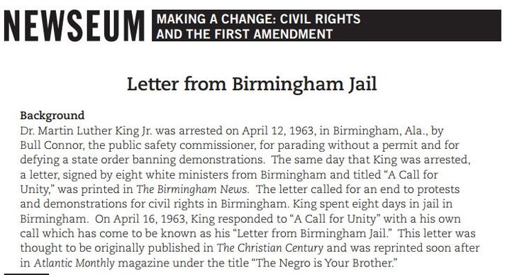 essay martin luther king letter from birmingham jail Martin luther king, jr's  letter from birmingham jail  was written during 1963, when african americans were fighting for black and white equality we can see this by the vocabulary that he uses, like negro, which was used around that time period and no longer used anymore.
