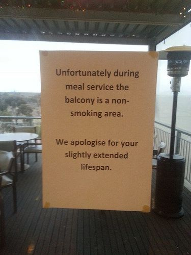 This restaurant employee who got real about the smoking area: | 24 People Who Are Way More Passive Aggressive Than You Are