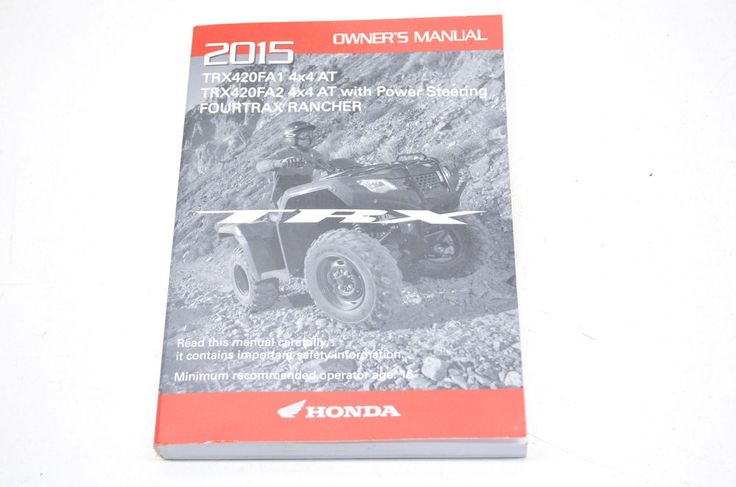 OEM Honda Owner's Manual 15 TRX420FA1 4x4 AT / w/ Power Steering Fourtrax Ranch | eBay Motors, Parts & Accessories, Manuals & Literature | eBay!