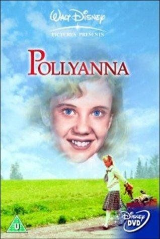 Pollyanna. One of my all time Favorites!!