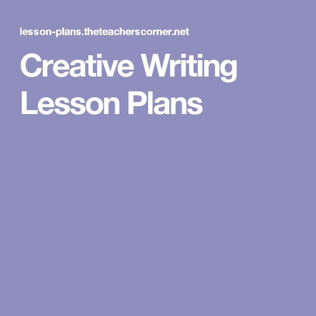 fun lesson plans for creative writing This resource from primary teacher susannah jeffries will provide plenty of inspiration to get your pupils writing the resource encourages pupils to use the work.