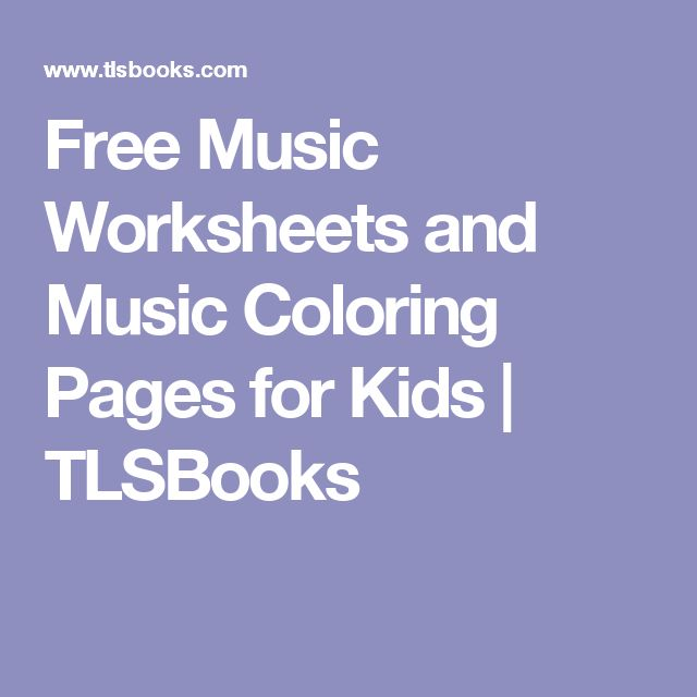 Free Music Worksheets and Music Coloring Pages for Kids | TLSBooks