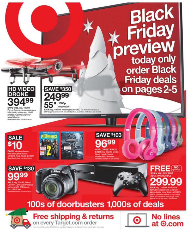 Target Black Friday Ad 2015 Doors will open on Thanksgiving day, unless they change their minds. Remember that you can shop online, too! However, you won't have access to the very limited quantities of doorbuster deals, which usually include cheap TVs, smartphones, home appliances, and other popular items that aren't usually so heavily discounted. >>>SEE … Read more...