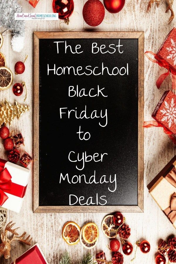 Black Cyber Deals Friday Homeschool Monday The Best Homeschool Black Friday To Cyber Monday Deals Cyber Monday Black Friday Cyber Monday Deals