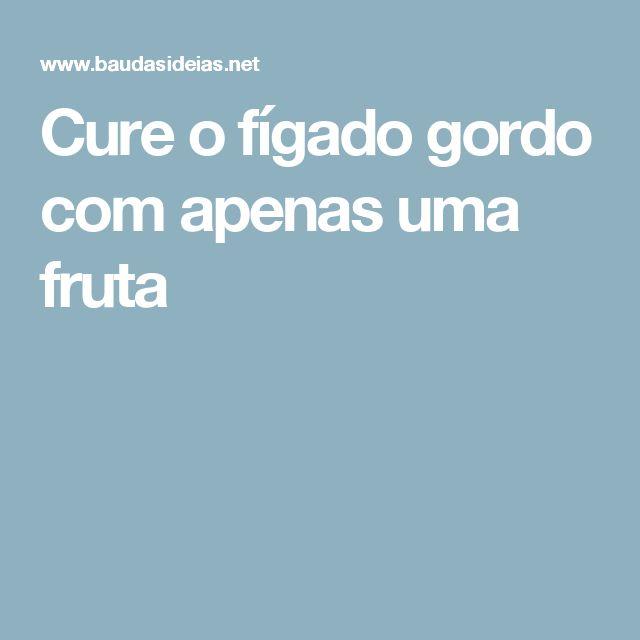 Cure o fígado gordo com apenas uma fruta