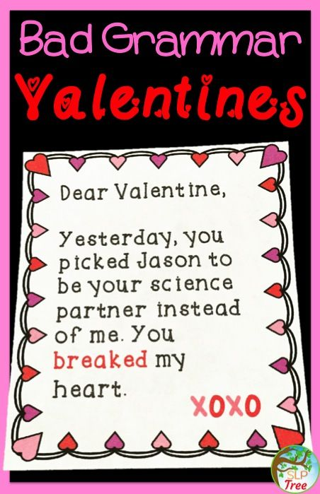 "Valentine's Day Speech Therapy! Is good grammar the key to your heart? Don't let these bad grammar Valentine's cards go in the mail! Students need to correct these irregular past tense verb, subject/verb agreement ""is"" vs. ""are"" and ""has"" vs. ""have, and pronoun mistakes before Valentine's Day!"