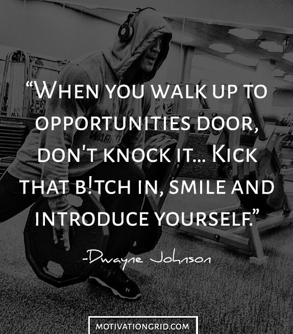 Dwayne The Rock Johnson motivational quote about opportunity