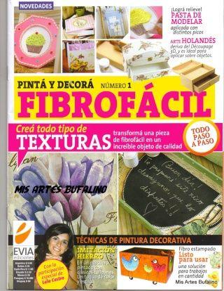 PINTA Y DECORA FIBROFÁCIL Nº 1 http://manualidadesamigas.foroargentina.net/