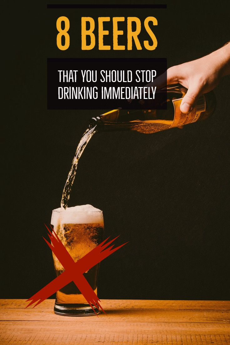 8 beers that you should stop drinking immediately drinks