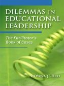If you've ever felt uneasy or unsure about how to fulfill your role as a leader or group facilitator, then this book is for you. The purpose of Dilemmas in Educational Leadership: The Facilitator's Book of Cases is to help facilitators and leaders anticipate challenges and prepare for the increased collaboration that is necessary for transforming schools.