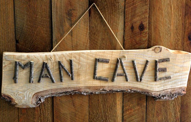 MAN CAVE SIGN Rustic Natural Hemlock Wood with Bark and Alder Twig Lettering, for the Special Man's Special Room, Workshop, Office or Shed. $25.00, via Etsy.