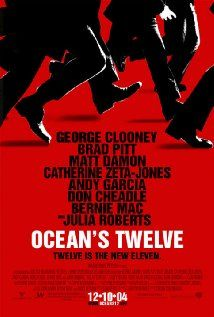 Ocean's Twelve (2004)  Directed by Steven Soderbergh,  Starring George Clooney, Brad Pitt, Julia Roberts, Catherine Zeta-Jones, Matt Damon, Andy Garcia, ..