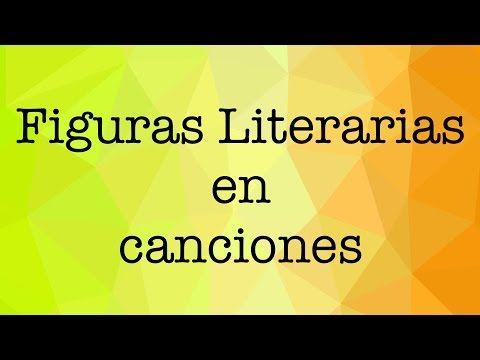 Figuras Literarias en Canciones - YouTube